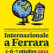 Festival internazionale del giornalismo 5-6-7 Ottobre 2012